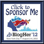 Seeking BlogHer12 Sponsor