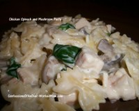 Chicken Spinach and Mushroom Pasta recipe
